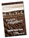 Gospel of Matthew: Simplified Cowboy Version